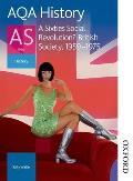 AQA History AS: Unit 2 - A Sixties Social Revolution? British Society, 1959-1975