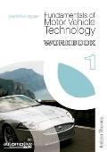 Fundamentals of Motor Vehicle Technology Workbook 1