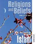 Religions and Beliefs: Islam
