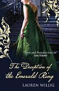 The Deception of the Emerald Ring. Lauren Willig