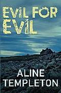Evil for Evil: A Di Marjory Fleming Novel