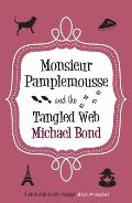 Monsieur Pamplemousse and the Tangled Web