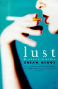 Lust & Other Stories