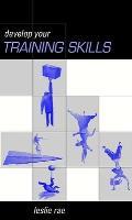 Developing Your Training Skills