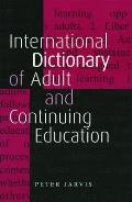 International Dictonary of Adult and Continuing Education