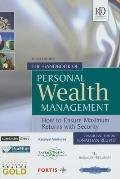 The handbook of personal wealth management; how to ensure maximum returns with security, 3d ed