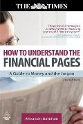 How to Understand the Financial Pages: A Guide to Money and the Jargon