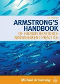 Armstrong's Handbook Of Human Resource Management Practice (Armstrong's Handbook Of Human Resource Management) by Michael Armstrong