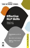 Effective NLP Skills: Understand Yourself and Others; Be a Better Communicator; Learn to Influence and Persuade (Creating Success)