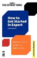 How to Get Started in Export (Sunday Times Creating Success)
