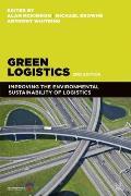Green logistics; improving the environmental sustainability of logistics, 2d ed