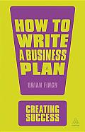 How to Write a Business Plan (Creating Success)