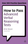 How to pass advanced verbal reasoning tests; essential practice for English usage, critical reasoning and reading comprehension tests, 2d ed