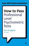 How to pass professional level psychometric tests; challenging practice questions for graduate and professional recruitment, 3d ed. (reprint, 2010)