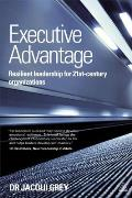 Executive advantage; resilient leadership for 21st-century organizations