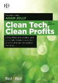 Clean Tech, Clean Profits: Using Effective Innovation and Sustainable Business Practices to Win in the New Low-Carbon Economy