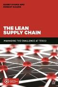 Tesco's Supply Chain: Using Loyalty, Simplicity and Lean to Drive Growth