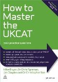How to Master the Ukcat: 700+ Practice Questions