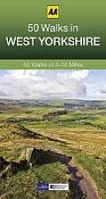 50 Walks in West Yorkshire: 50 Walks of 2-10 Miles