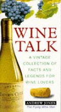 Wine Talk A Vintage Collection Of Facts