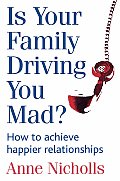 Is Your Family Driving You Mad?