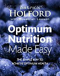 Optimum Nutrition Made Easy: How to Achieve Optimum Health