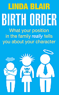 Birth Order: What Your Position in the Family Really Tells You about Your Character