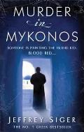 Murder in Mykonos. Jeffrey Siger