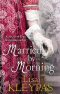Married by Morning. by Lisa Kleypas