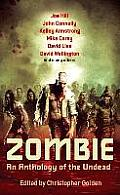 Zombie An Anthology of the Undead Edited by Christopher Golden