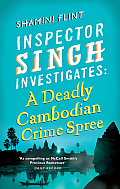 Inspector Singh Investigates : A Deadly Cambodian Crime Spree