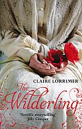 The Wilderling. Claire Lorrimer