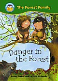 The Danger in the Forest