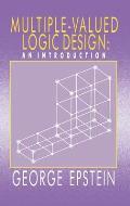 Multiple-Valued Logic Design