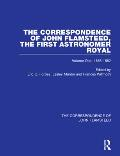 The Correspondence of John Flamsteed, the First Astronomer Royal - 3 Volume Set