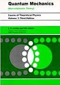 Quantum Mechanics Non Relativistic Theory Volume 3