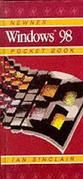 Newnes Windows 98 Pocketbook (Newnes Pocket Books)