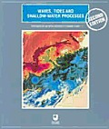 Waves Tides & Shallow Water Processe 2nd Edition