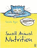 Small Animal Nutrition (01 Edition)