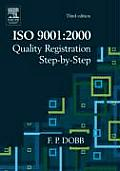 ISO 9001: 2000 Quality Registration Step-By-Step