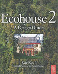 Ecohouse 2ND Edition a Design Guide
