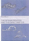 Architectural Thought The Design Process & the Expectant Eye