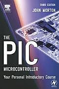 Pic Microcontroller Your Personal in 3RD Edition