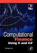 Computational Finance Using C and C# (Quantitative Finance)