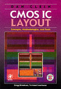 CMOS IC Layout Concepts Methodologies & Tools