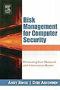 Risk Management for Computer Security Protecting Your Network & Information Assets