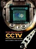 CCTV Networking & Digital Technology 2nd Edition