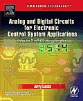 Analog and Digital Circuits for Electronic Control System Applications: Using the TI MSP430 Microcontroller [With CDROM]