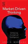 Market-Driven Thinking