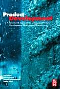 Product Development: A Structured Approach to Consumer Product Development, Design, and Manufacture